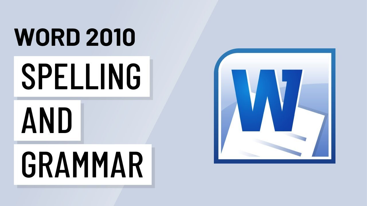 Word 2010: Checking Spelling and Grammar