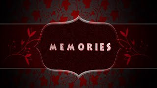 MEMORIES -  Yesterday I Heard the Rain