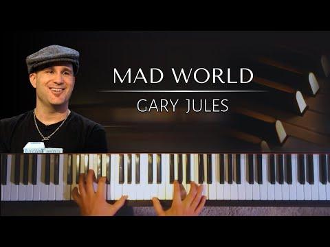 Gary Jules: Mad World + Piano sheets