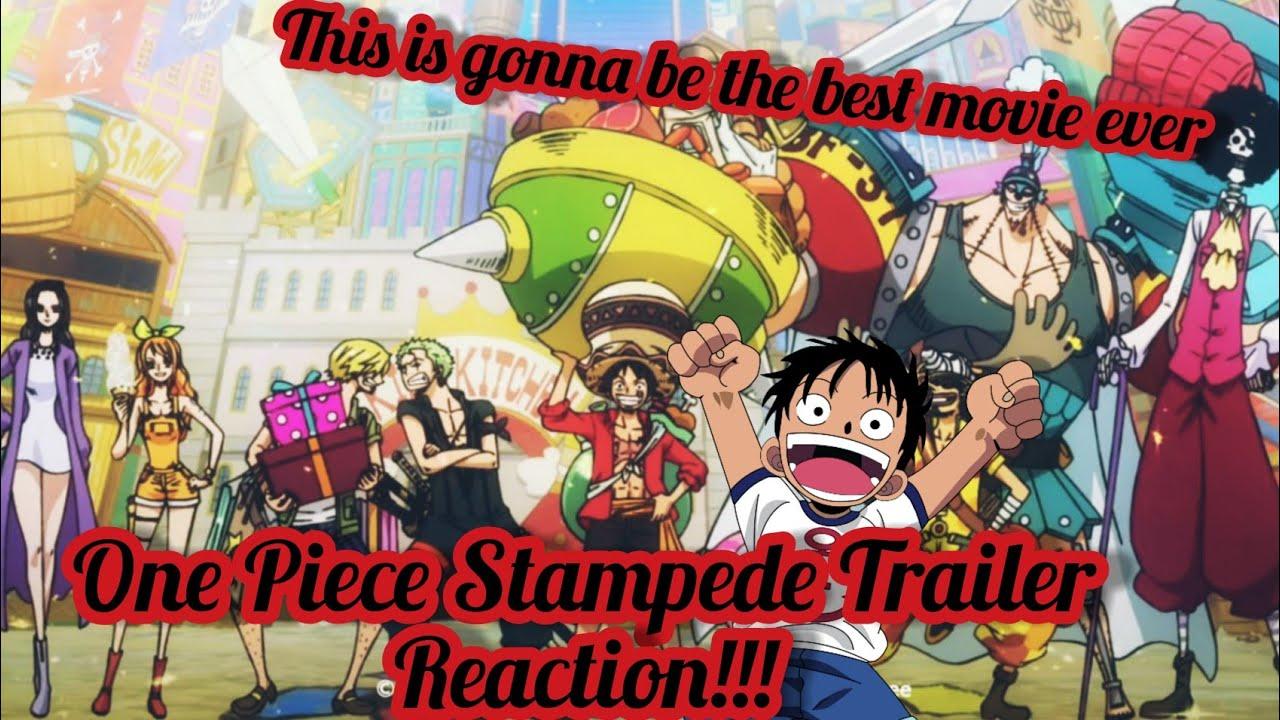 One Piece Stampede Trailer Reaction!!