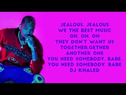 dj-khaled-jealous-lyrics-ft-chris-brown-lil-wayne-big-sean