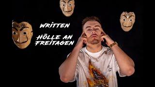 WRITTEN - HÖLLE AN FREITAGEN (Offizielles Musikvideo)