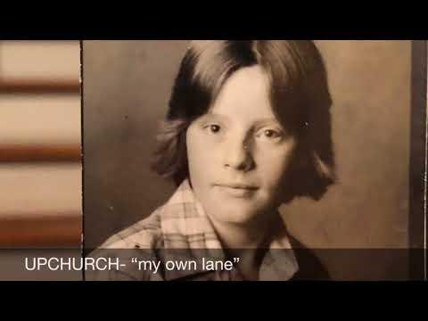 """My Own Lane"" by Upchurch"