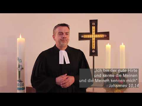 "Videoandacht zum Sonntag ""Misericordias Domini"" am 26. April 2020"