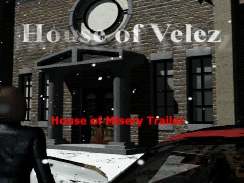 House of Velez -- House of Misery Trailer