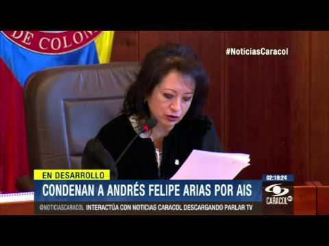 Pena contra Andrés Felipe Arias se conocerá en dos semanas - 3 de Julio de 2014