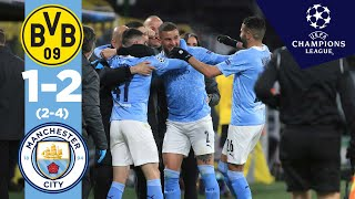 THROUGH TO THE SEMIS | Dortmund 1-2 Manchester City (2-4) | Champions League Highlights