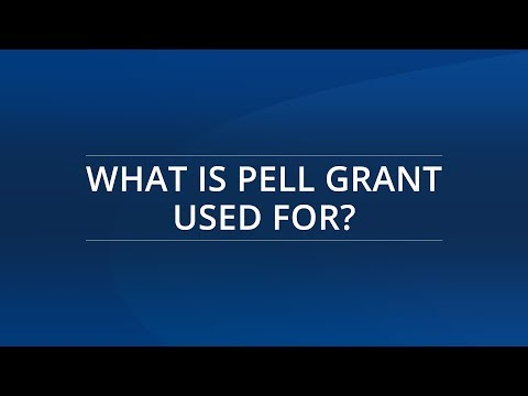 What Is Pell Grant Used For?