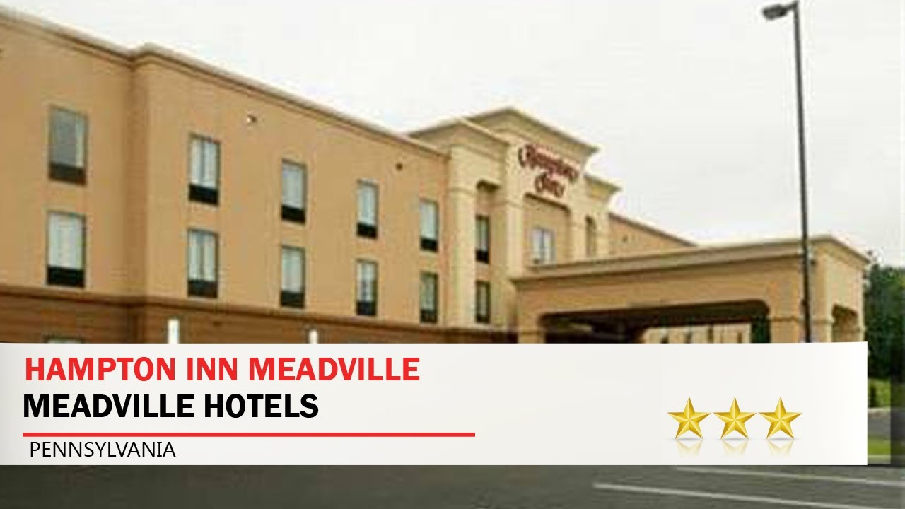 Hampton Inn Meadville Hotels Pennsylvania