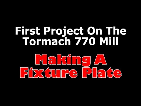 Thumbnail: Making A Fixture Plate