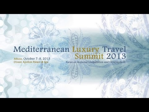 Mediterranean Luxury Travel Summit 2013