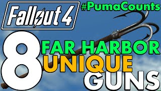 Top 8 Best Unique Guns and Weapons from Fallout 4's Far Harbor DLC #PumaCounts
