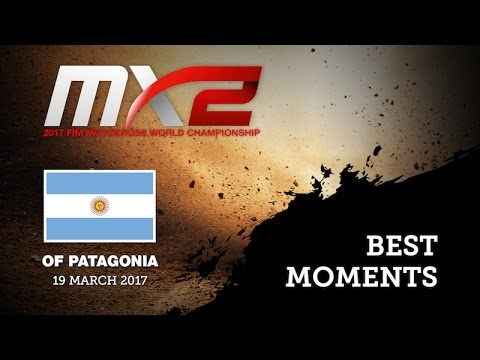 MXGP of Patagonia - Argentina 2017 MX2 Best Moments #Motocross