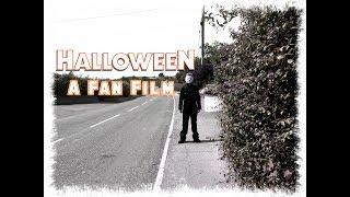 Halloween: A Fan Film