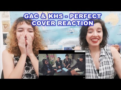 GAC & KHS - Perfect | COVER Reaction