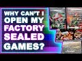 Why I can't OPEN my FACTORY SEALED games??