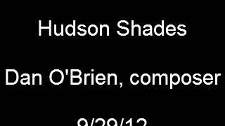 Hudson Shades, Large Ensemble Arrangement