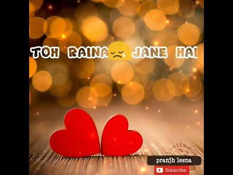 Naino Ki To Baat Naina Jane Hai💖💖👀💖💖(Female Version)WhatsApp Status Video