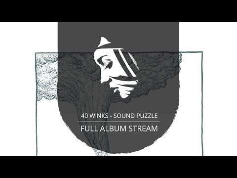 Full Album: 40 Winks  Sound Puzzle PMC150  Project: Mooncircle, 2015