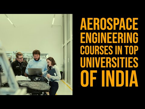 Aerospace Engineering Courses in Top Universities of India