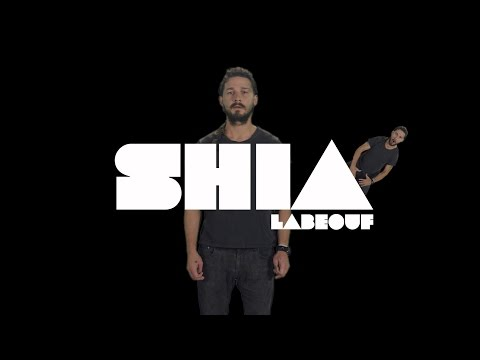 A Conversation With Shia LaBeouf   JUST DO IT