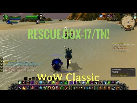 WoW Classic/Rescue OOX-17/TN!