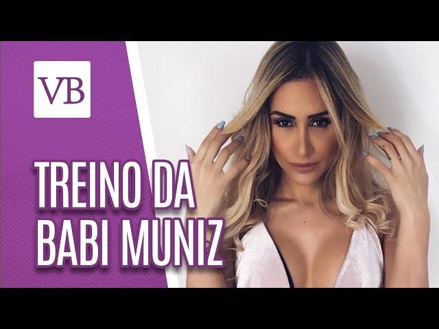 Treino da famosa: Babi Muniz - Você Bonita (12/02/19)