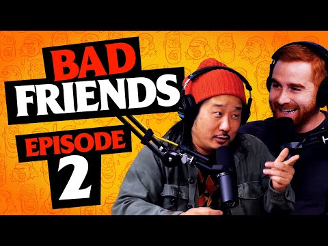 Great Start, Fantastic Finish! | Ep 2 | Bad Friends With Andrew Santino & Bobby Lee