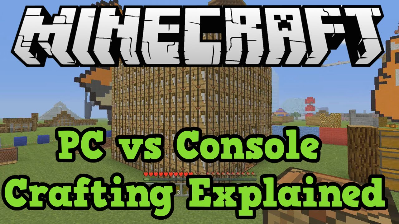 Minecraft PC vs Console Crafting (Why No PC Crafting On Xbox/PS4 ...