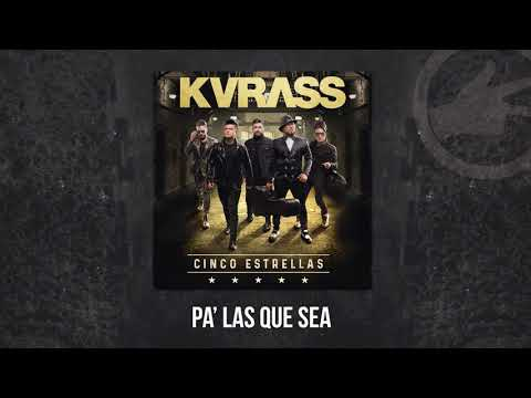 Grupo Kvrass - Pa Las Que Sea - audio