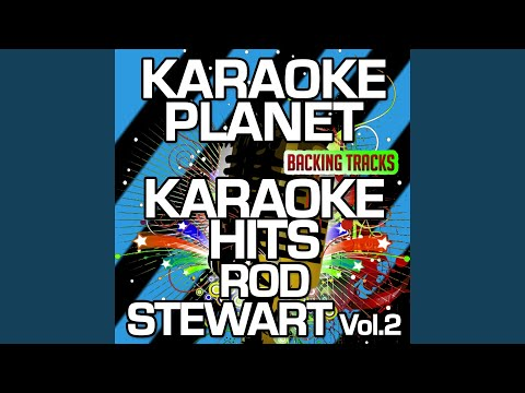 Rhythm Of My Heart (Karaoke Version With Background Vocals) (Originally Performed By Rod Stewart)