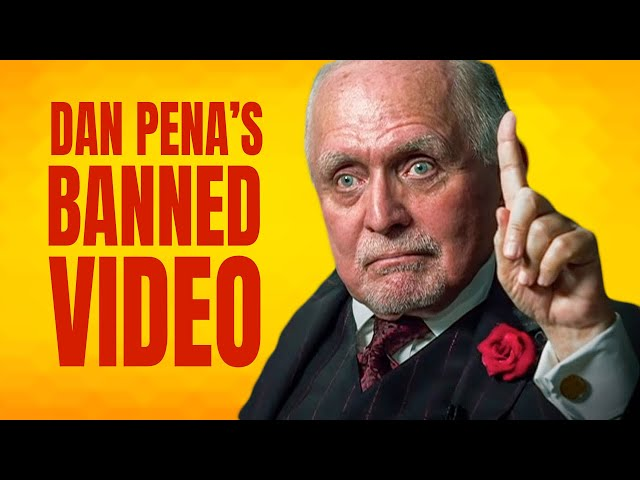 BANNED VIDEO - Dan Pena's 5 Millionaire Habits