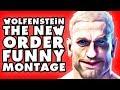 Wolfenstein: The New Order Funny Montage!
