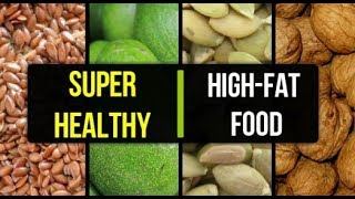 High fat foods you should eat | 10 High Fat Foods that are Super healthy | Keto