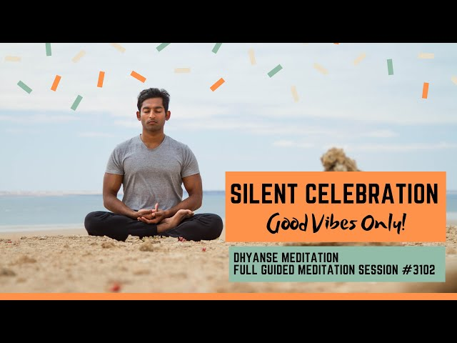 Silent Celebration: Good Vibes Only! | Dhyanse