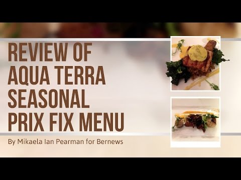 Aqua Terra Prix Fix Food Review, March 2017