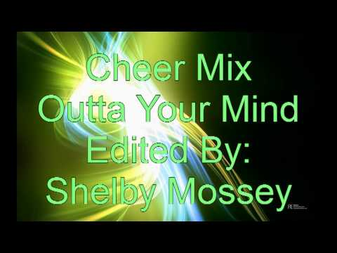 Cheer Mix: Outta Your Mind