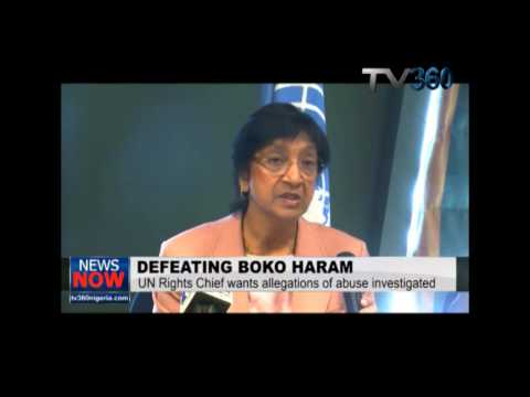Boko Haram:UN Human Rights Chief calls for regional assistance for Nigeria