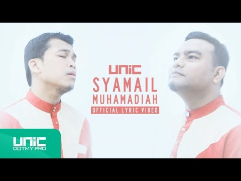 UNIC - Syamail Muhammadiah (Official Lyric Video) ᴴᴰ