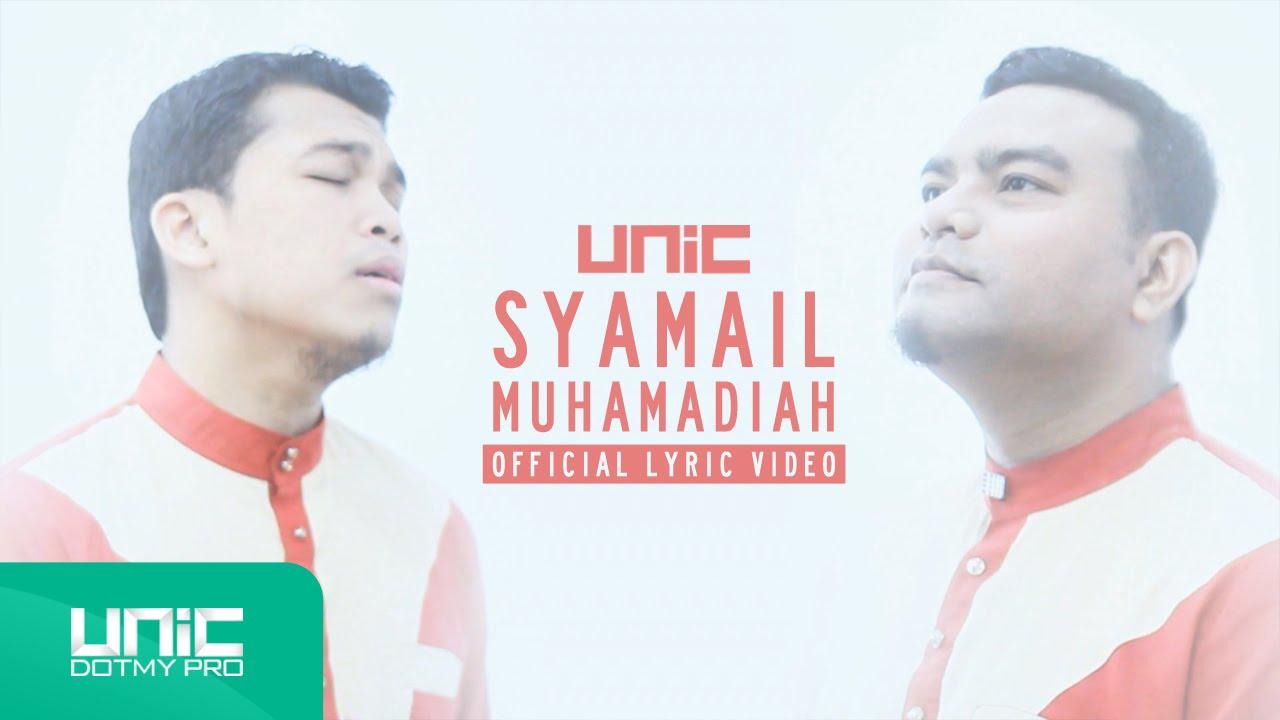 Download UNIC - Syamail Muhammadiah (Official Lyric Video) ᴴᴰ