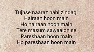 Tujhse naraj nhi zindagi | Lyrics | Sanam | Nakshita World