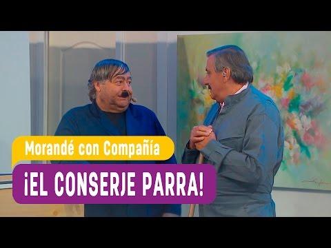 ¡El conserje Parra! - Morandé con Compañía 2017