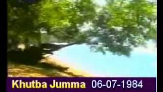 Khutba Jumma:06-07-1984:Delivered by Hadhrat Mirza Tahir Ahmad (R.H) Part 3/4