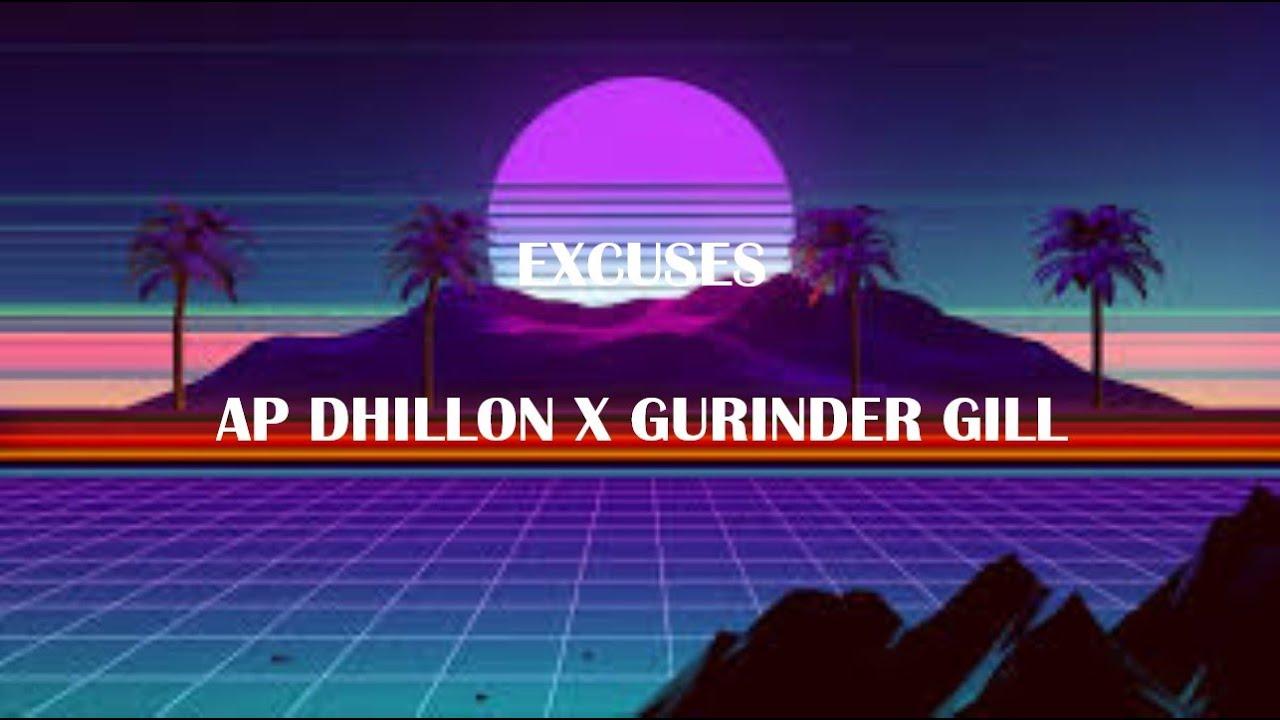 Download Excuses - AP Dhillon X Gurinder Gill X Intense ( lyrics )