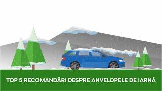 TOP 5 recomandări despre anvelopele de iarnă!