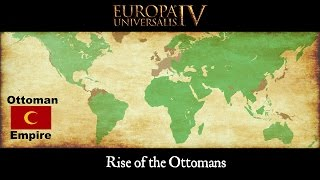 Europa Universalis 4 Timelapse - Rise of the Ottomans (1444-1821)
