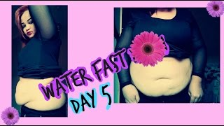 Water Fast- DAY 5 - Weight loss