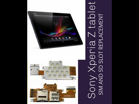 Sony Xperia/ Sony Tablet Z2 SIM Card And SDcard Reader Slot Replacement