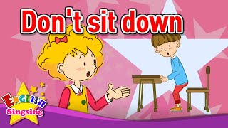 [Imperative sentence] Don't sit down - Exciting song - Sing along
