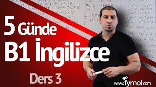 5 Günde B1 İngilizce öğreniyorum Ders 3 - En İyi Online İngilizce Kursu